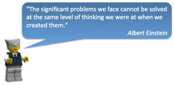 The significant problems we face cannot be solved at the same level of thinking we were at when we created them.