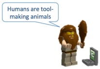 Humans are tool-making animals